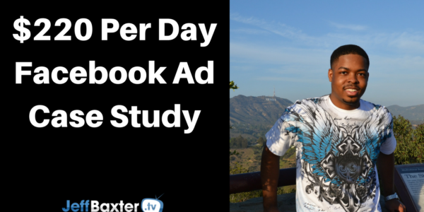How We Scaled A Client's Campaign To $220 Per Day With Facebook Ads